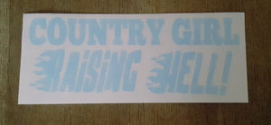Country Girl Raising Hell