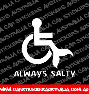 Always Salty Wheel Chair
