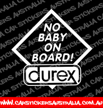 No Baby On Board 'Durex'