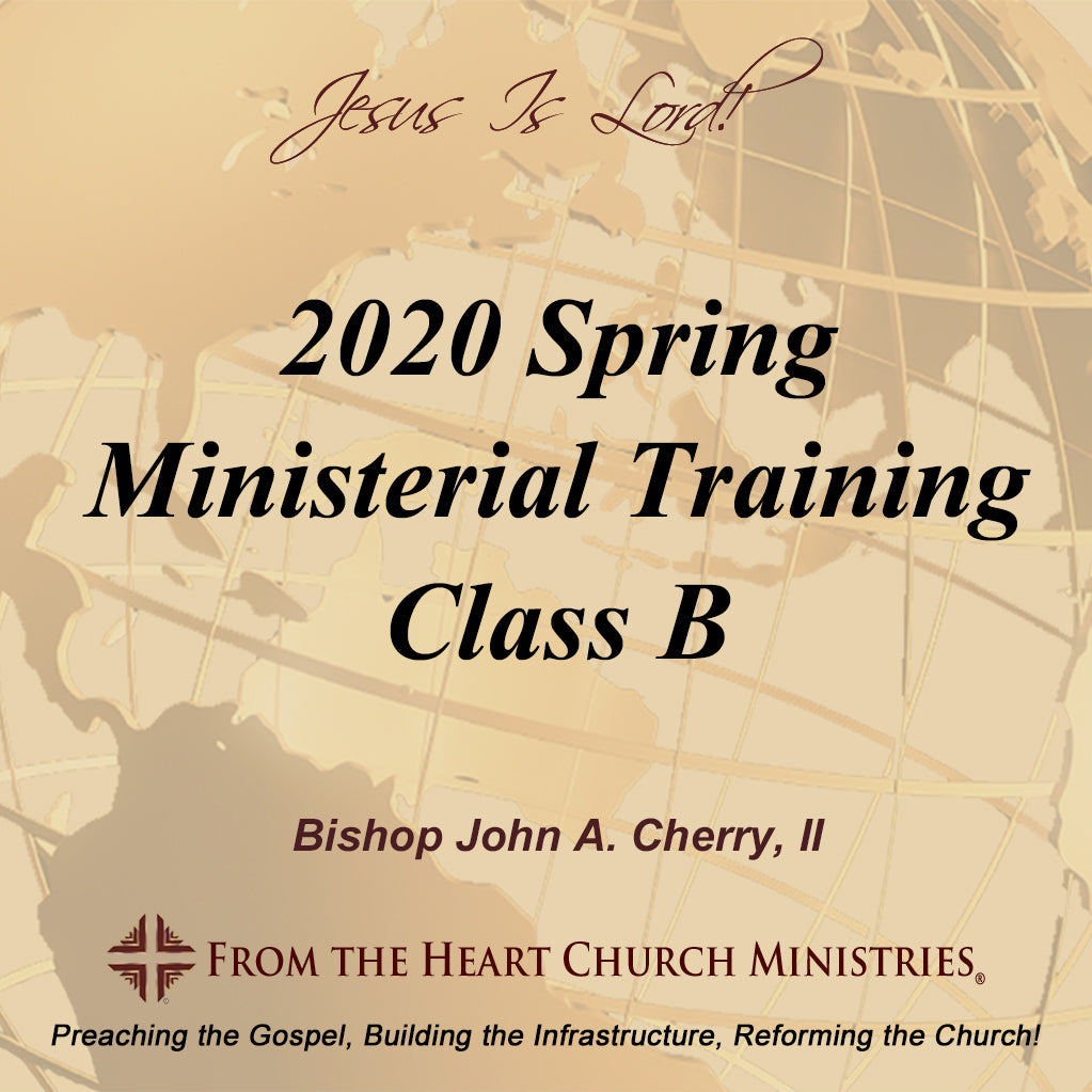 2020 Spring Ministerial Training Class B