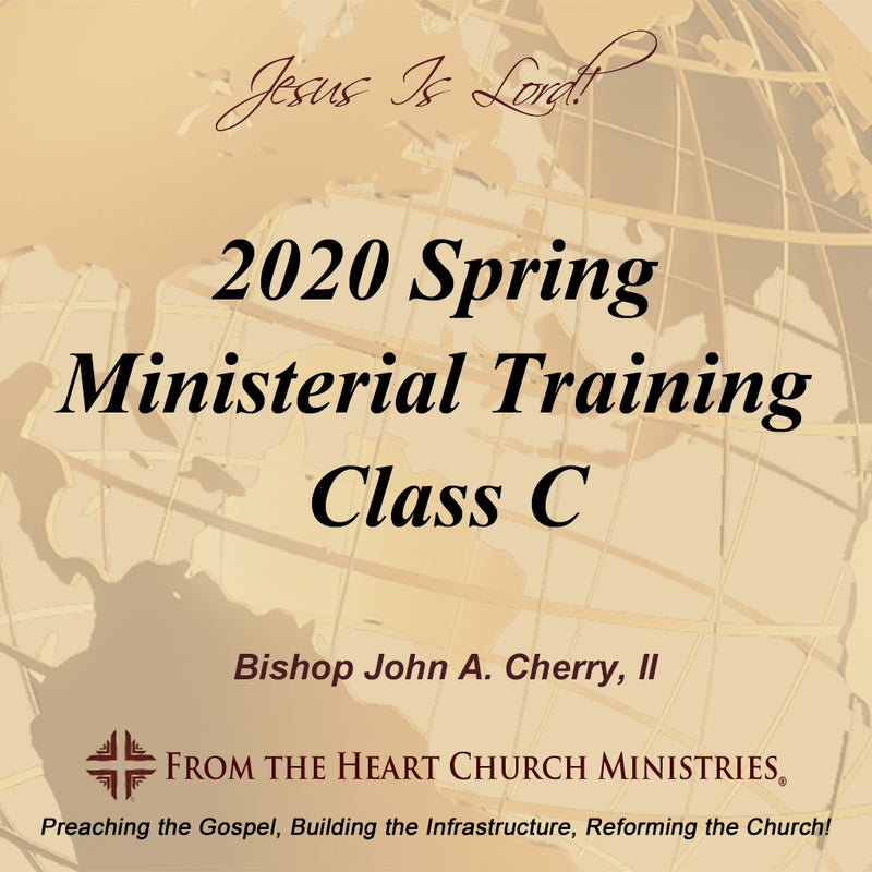2020 Spring Ministerial Training Class C