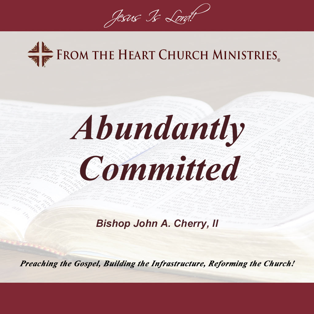 Abundantly Committed