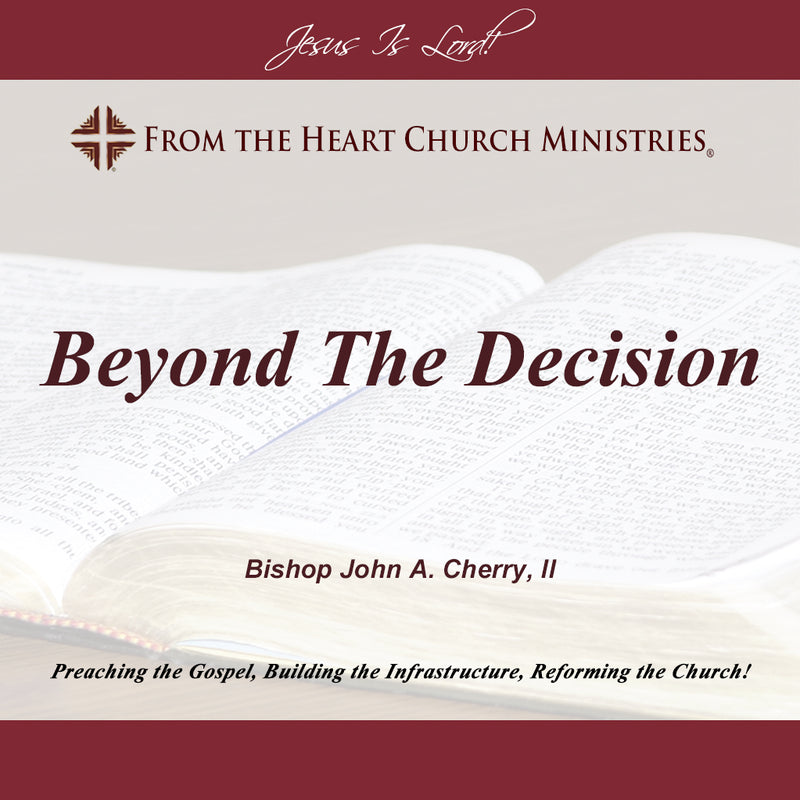 Beyond The Decision