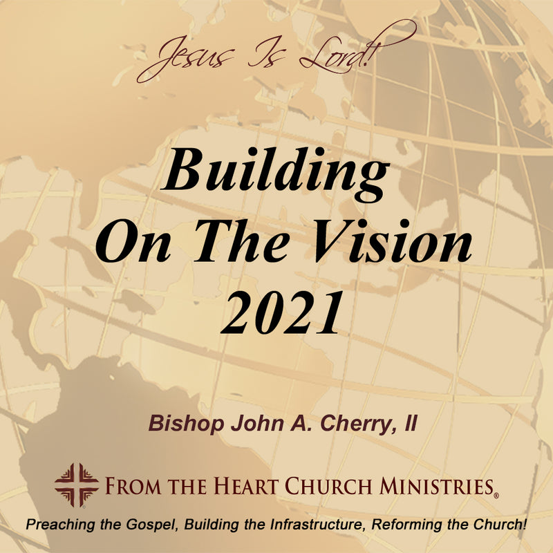 Building On The Vision 2021