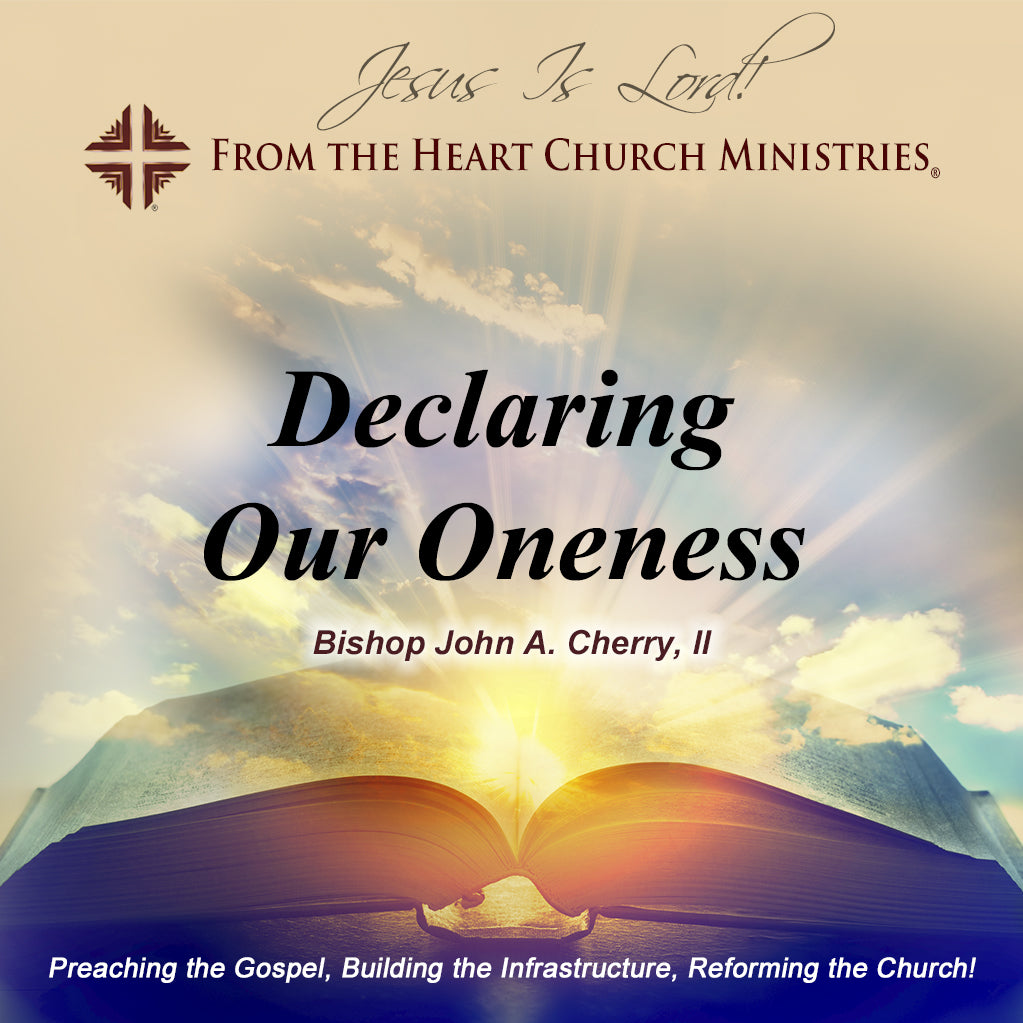 Declaring Our Oneness