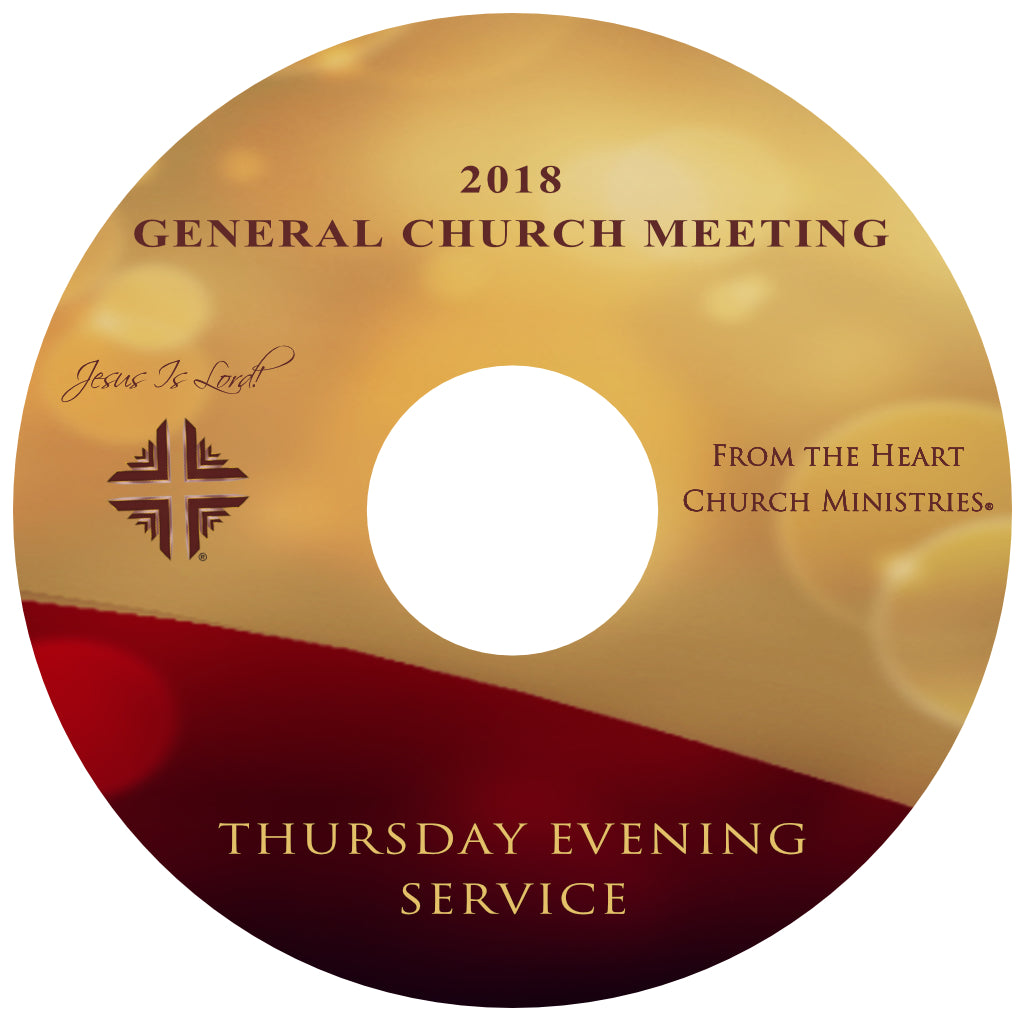 GCM 2018 -Thursday Evening Service