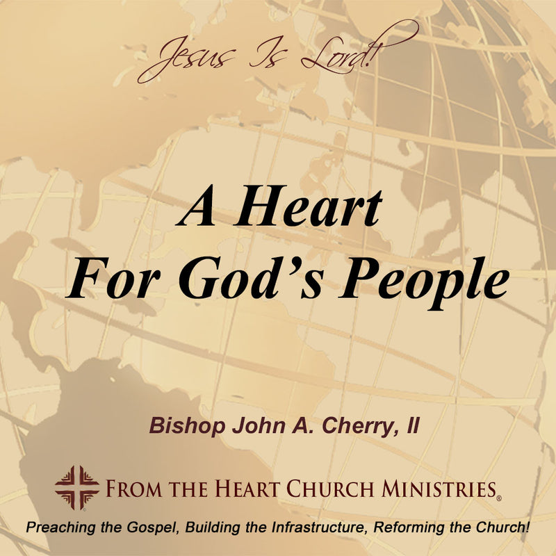 A Heart For God's People