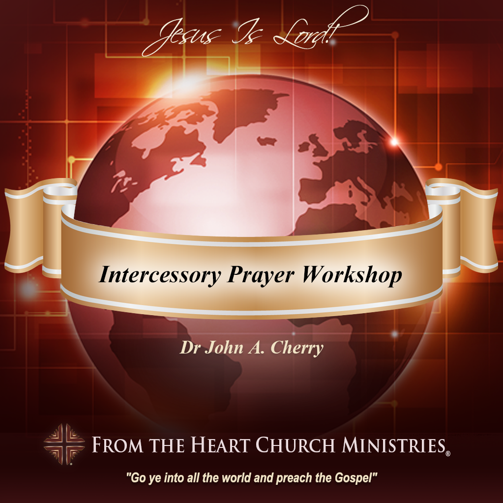 Intercessory Prayer Workshop