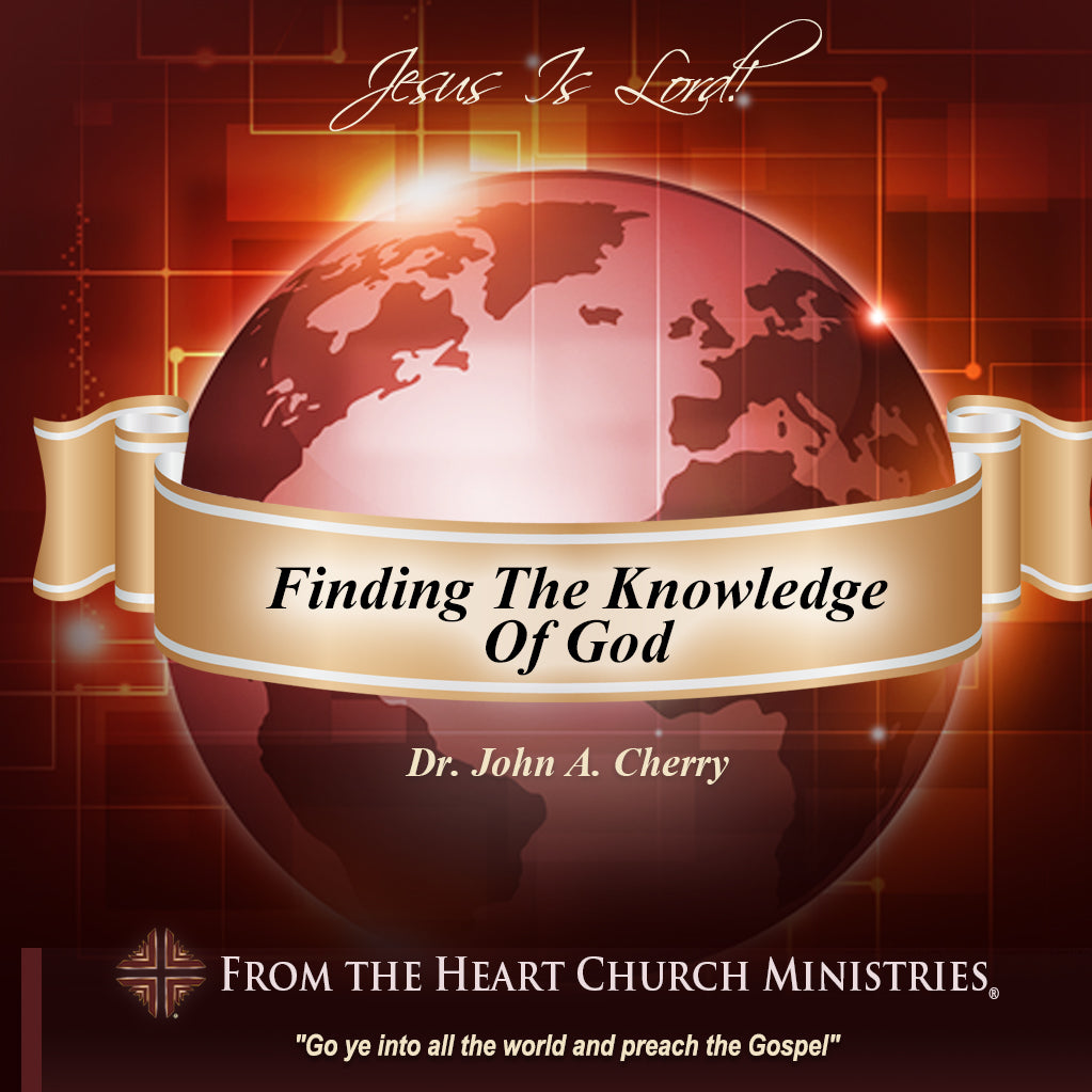 Finding The Knowledge Of God