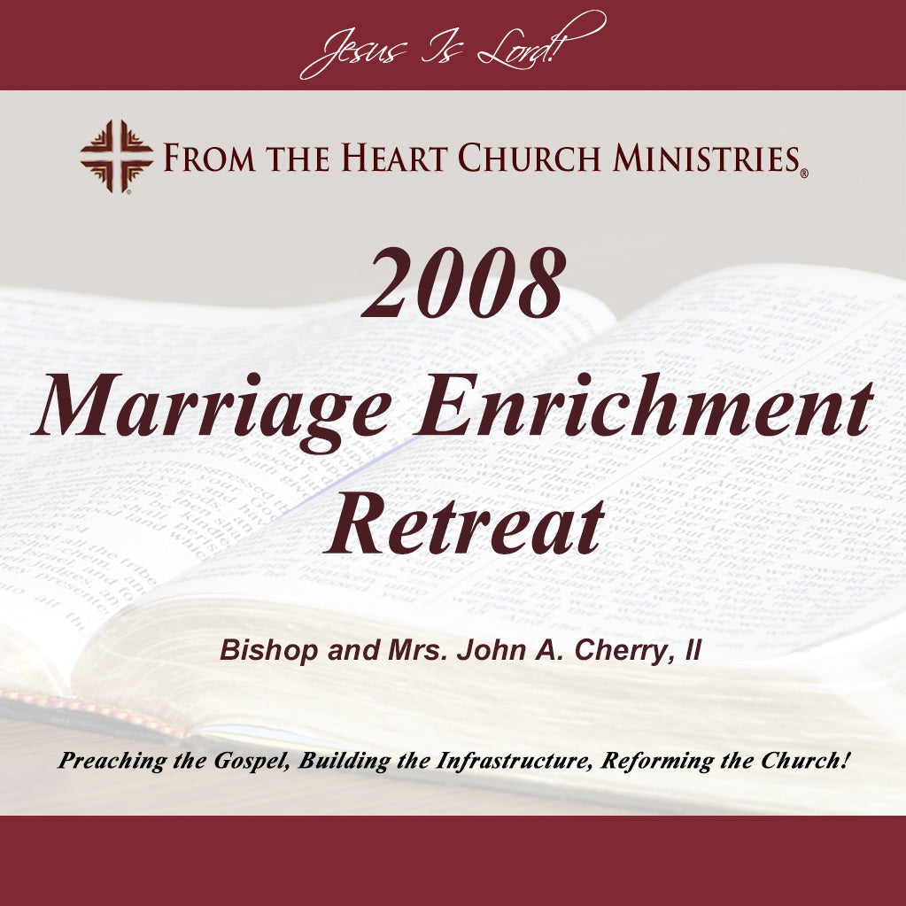 2008 Marriage Enrichment Retreat