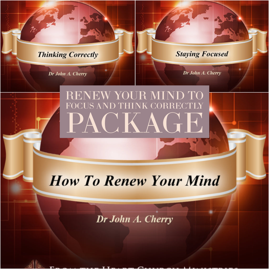 Renew Your Mind To Focus and Think Correctly (3 series package)
