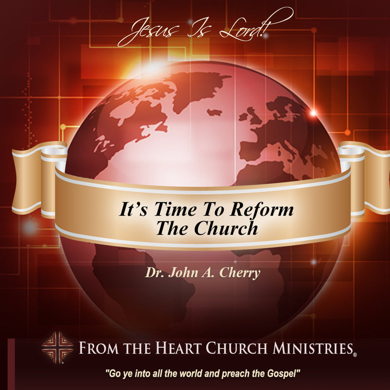 It's Time To Reform The Church