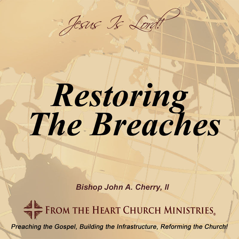 Restoring The Breaches