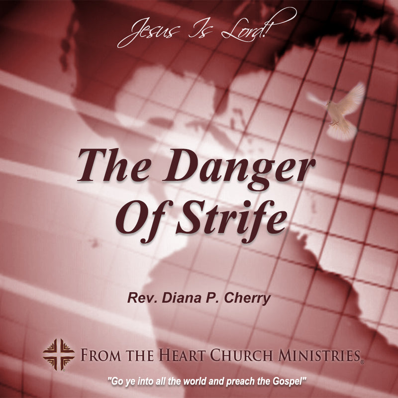 The Danger Of Strife