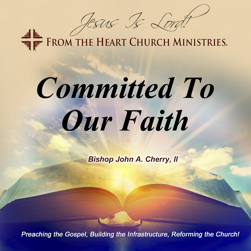 Committed To Our Faith