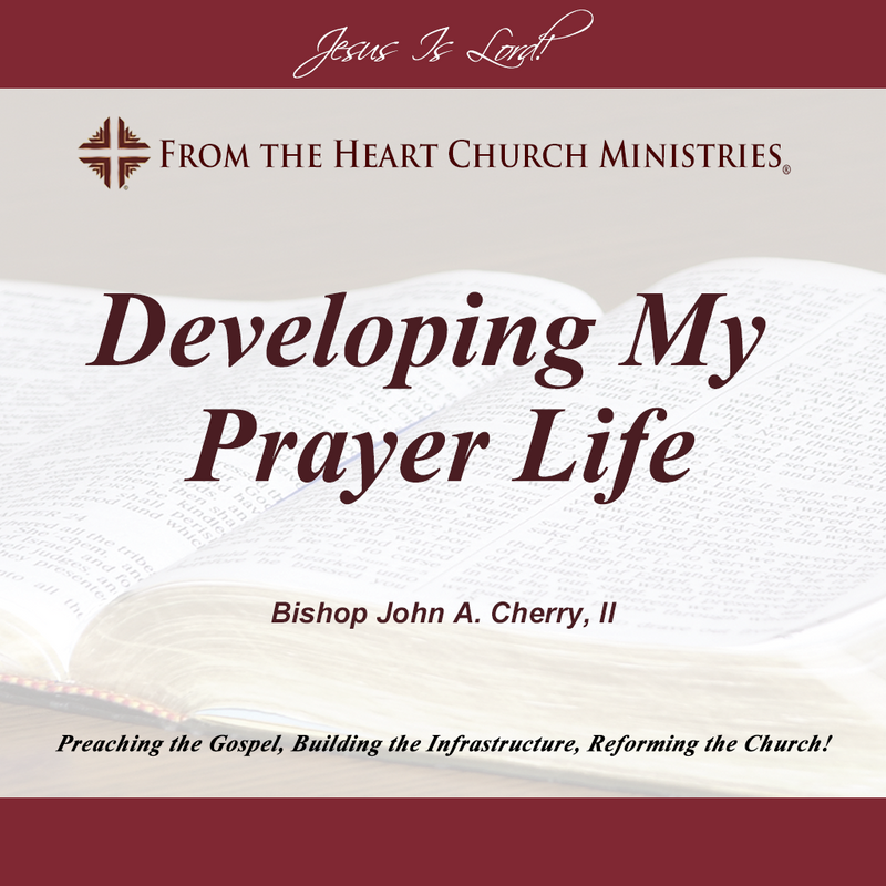 Developing My Prayer Life