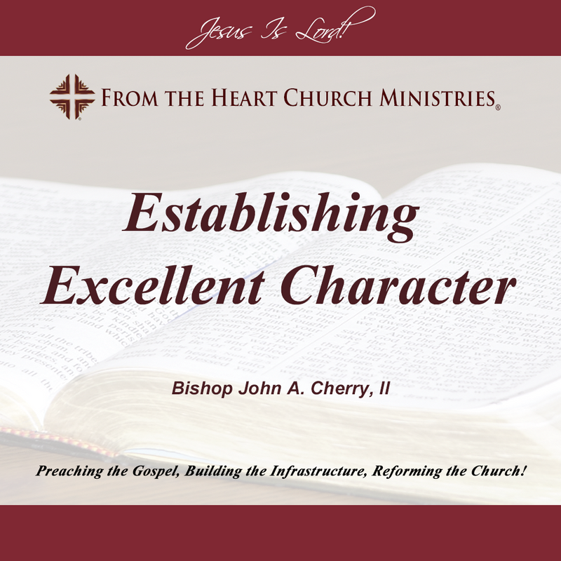 Establishing Excellent Character