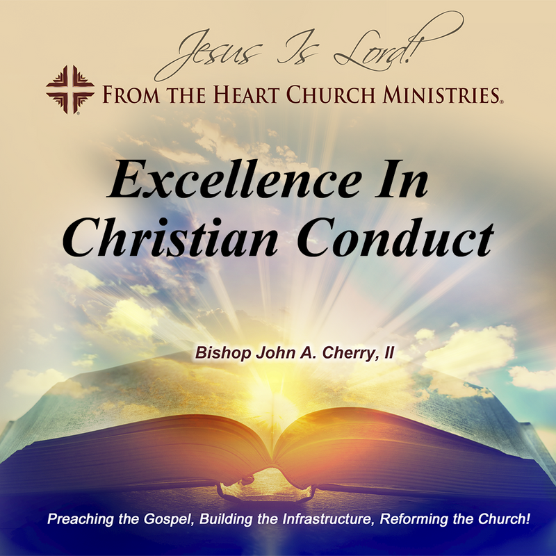 Excellence In Christian Conduct