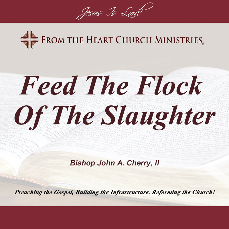 Feed The Flock Of The Slaughter