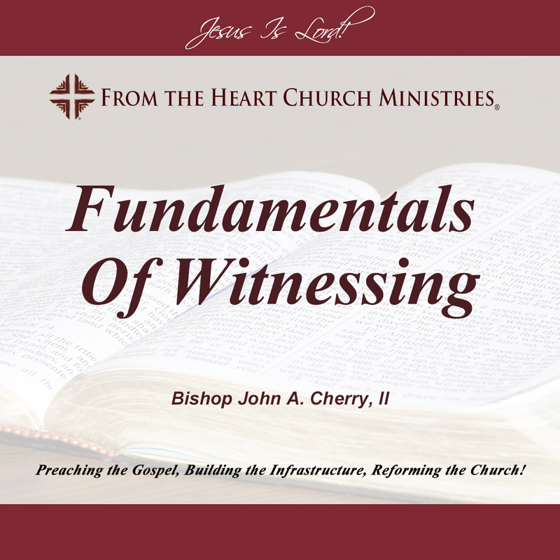 Fundamentals Of Witnessing
