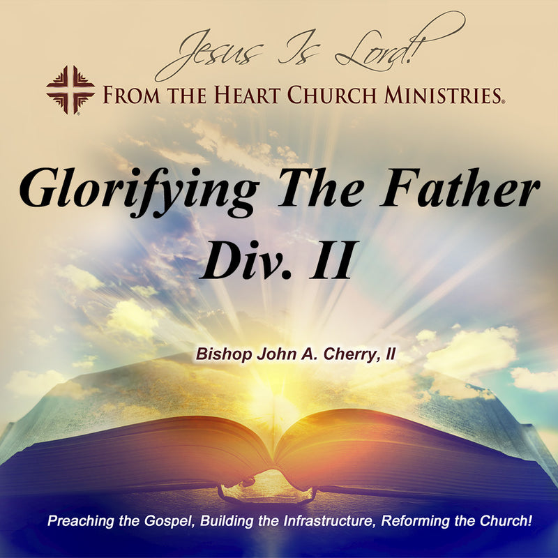 Glorifying The Father Div. II