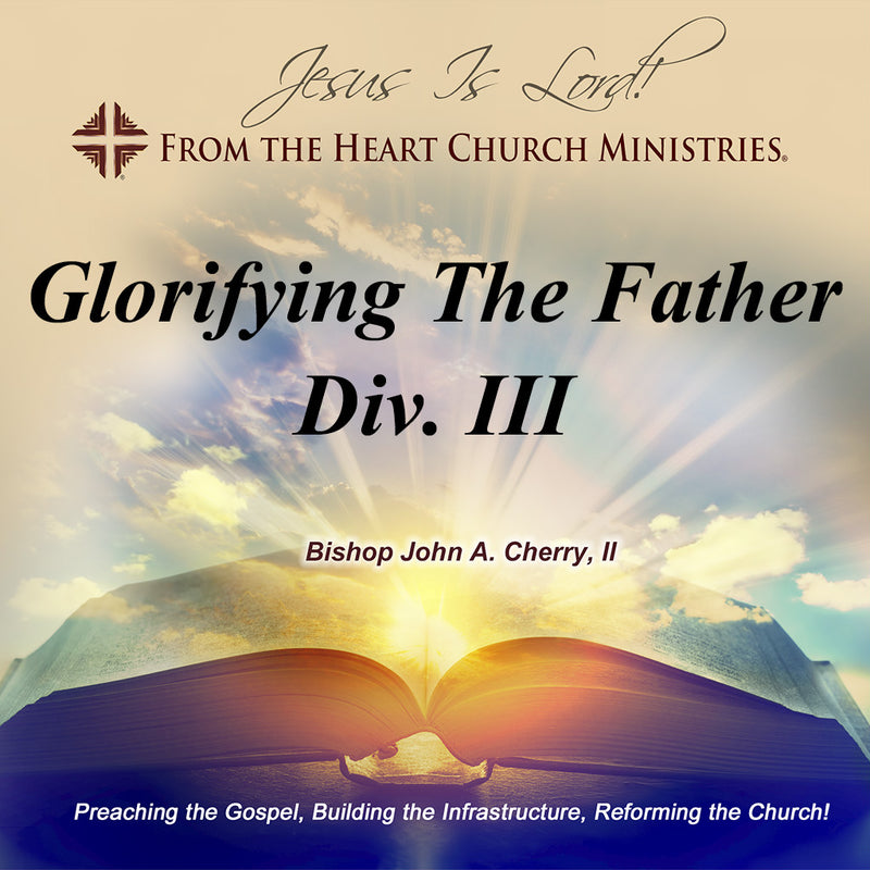 Glorifying The Father Div. III