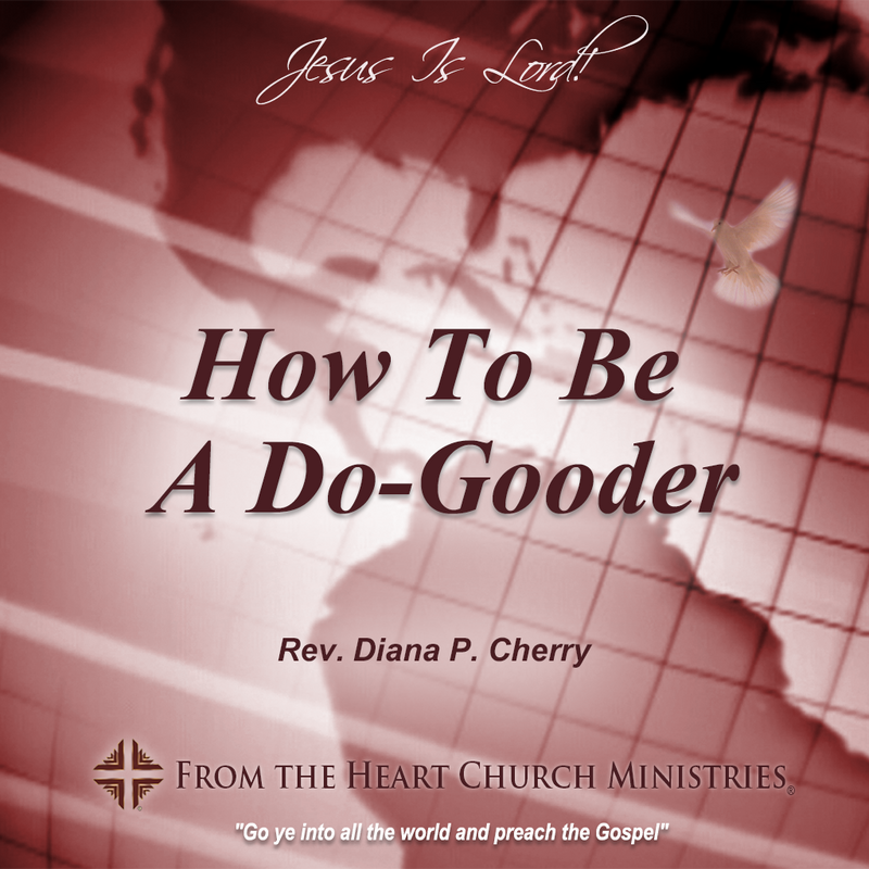 How To Be A Do-Gooder