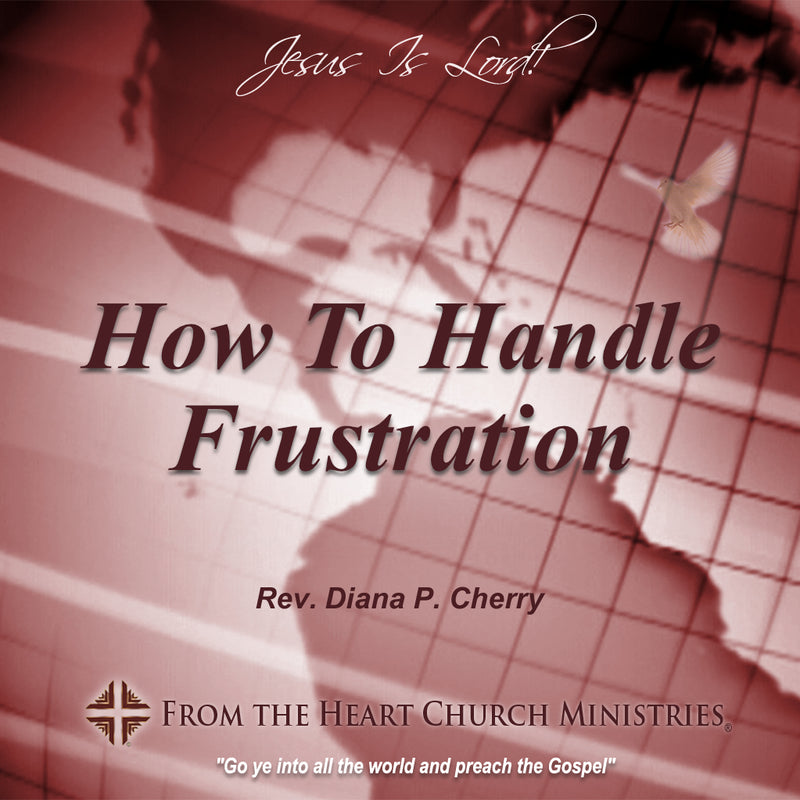 How To Handle Frustration