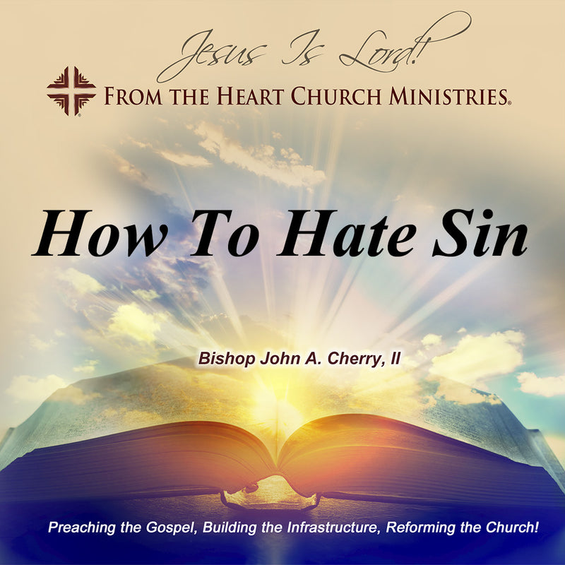 How To Hate Sin