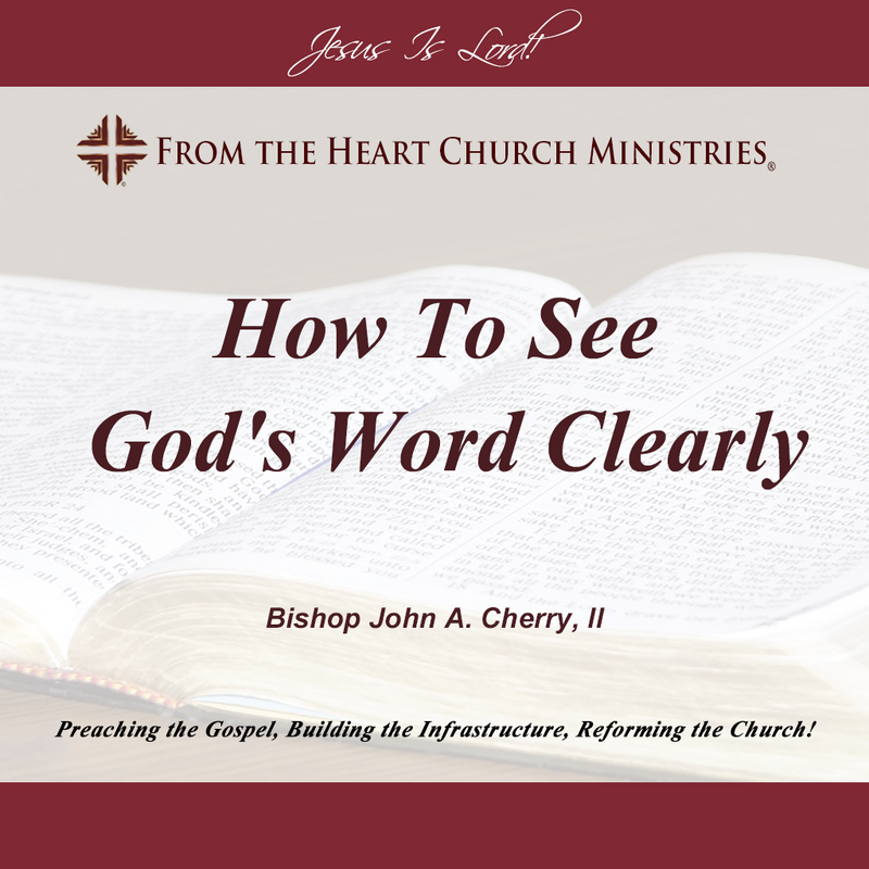 How To See God's Word Clearly