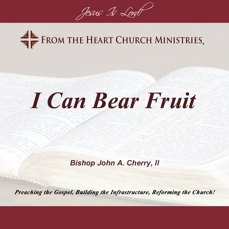 I Can Bear Fruit
