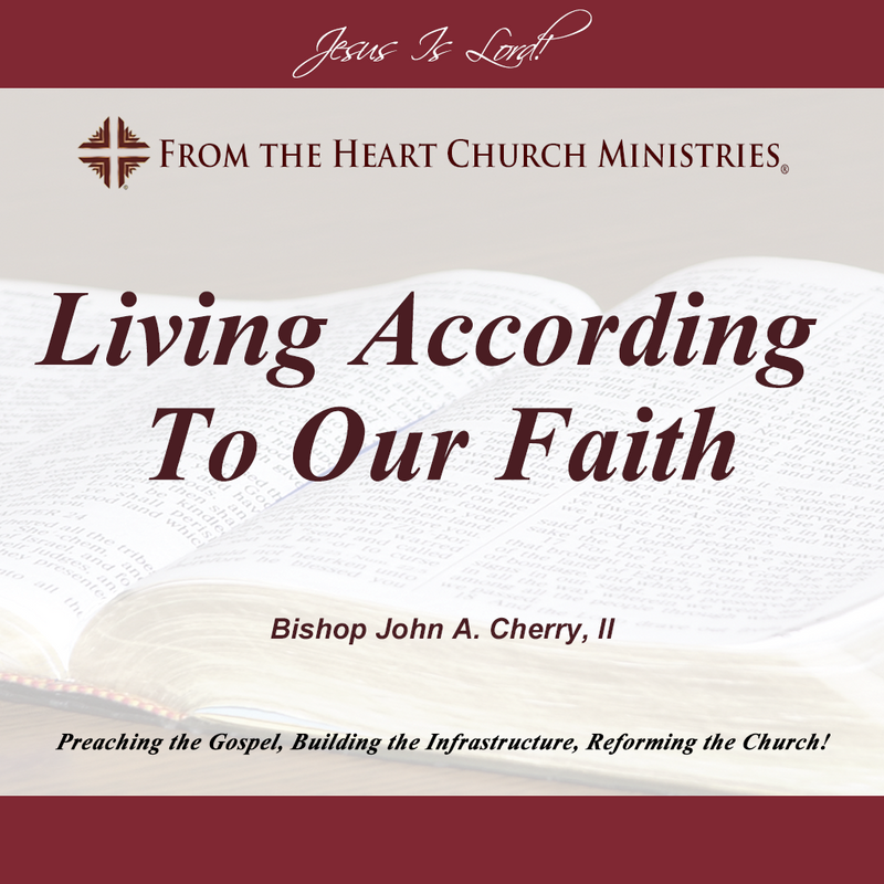 Living According To Our Faith