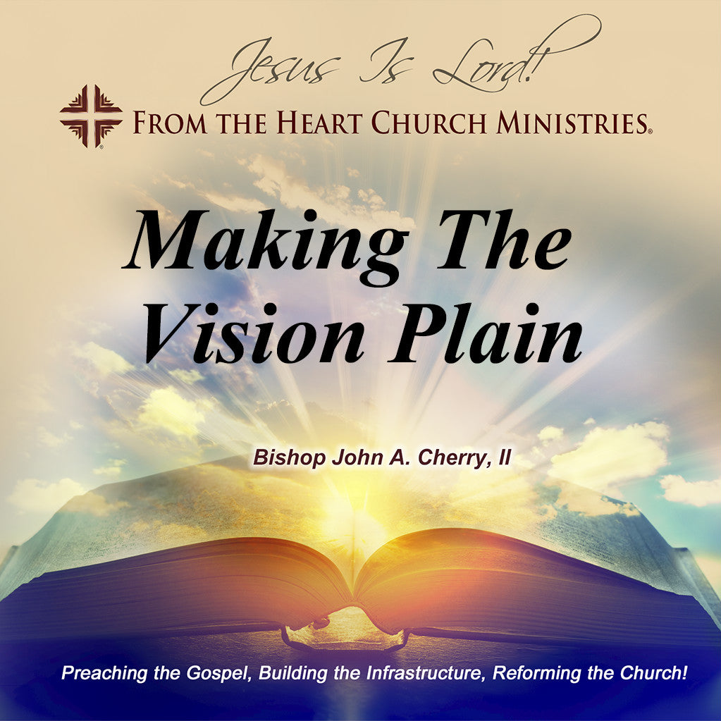 Making The Vision Plain