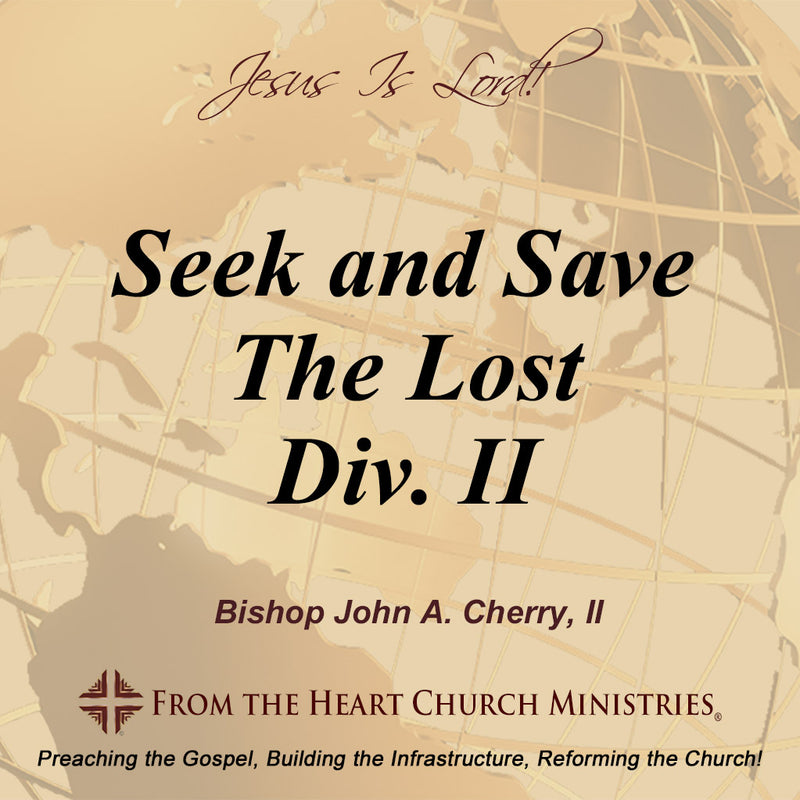 Seek And Save The Lost Div. II