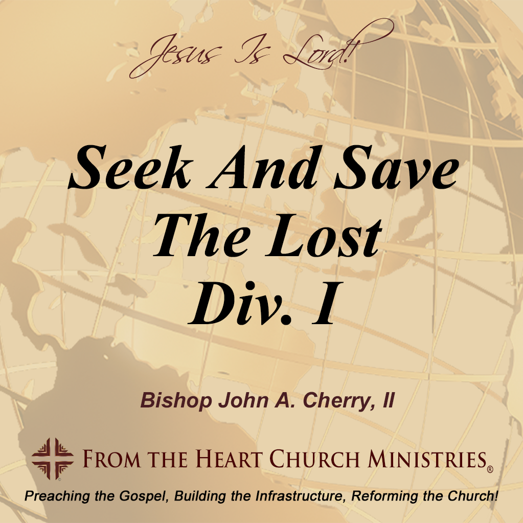 Seek And Save The Lost Div. I
