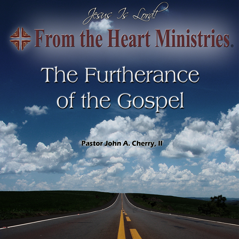 The Furtherance of the Gospel