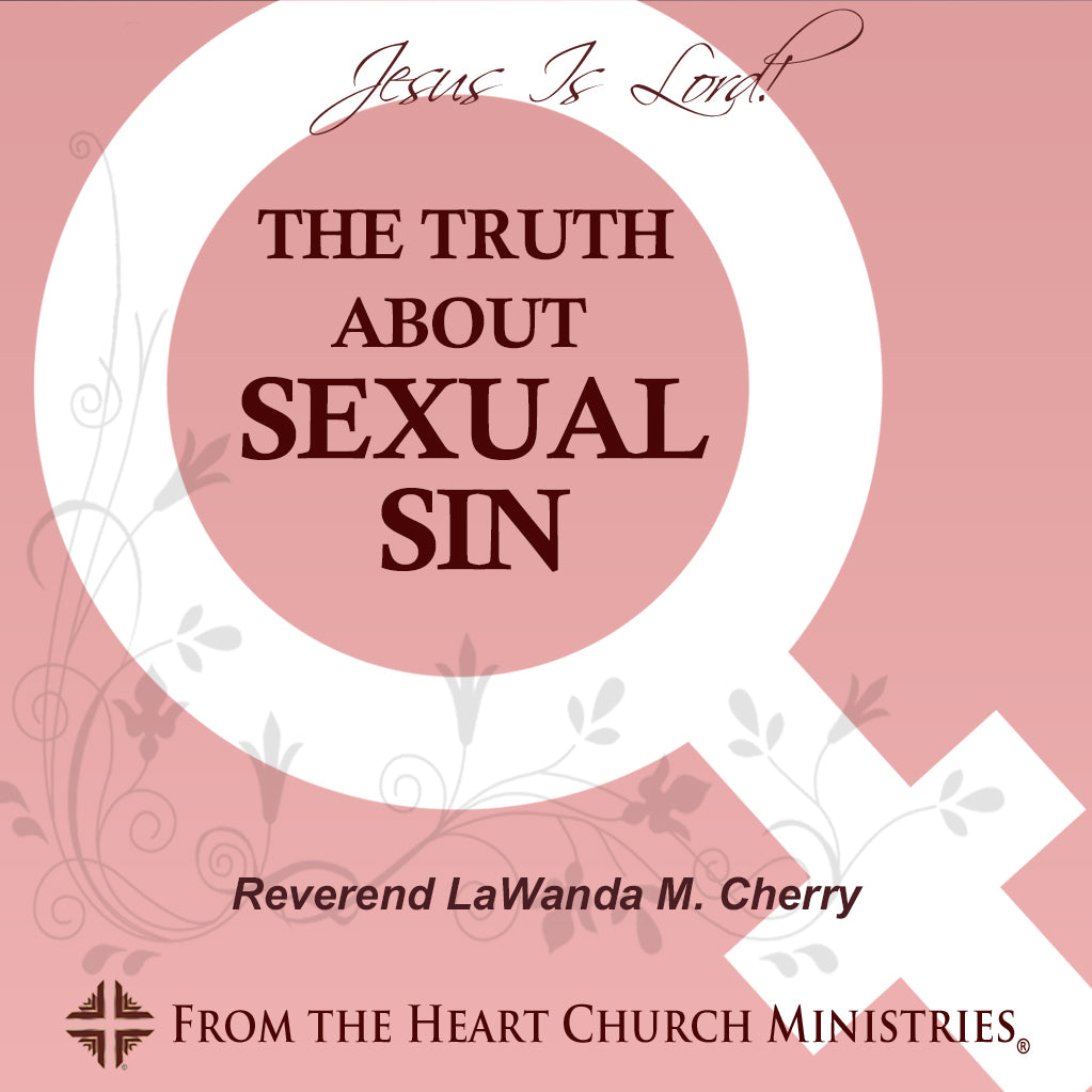 The Truth About Sexual Sin