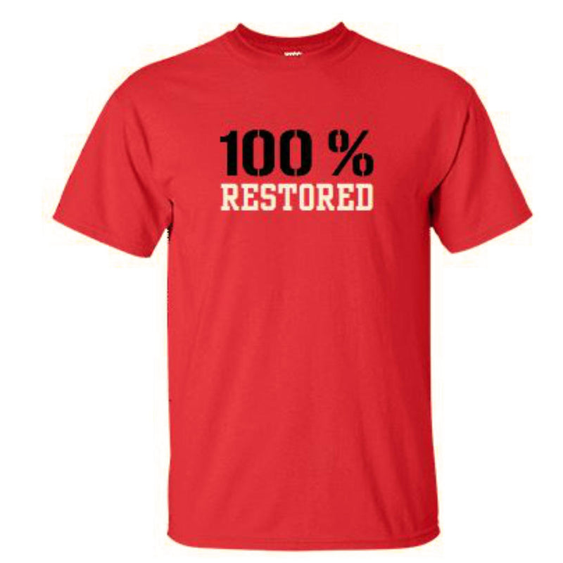 T-Shirt: 100% Restored - Adult Red