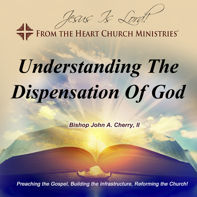 Understanding The Dispensation Of God