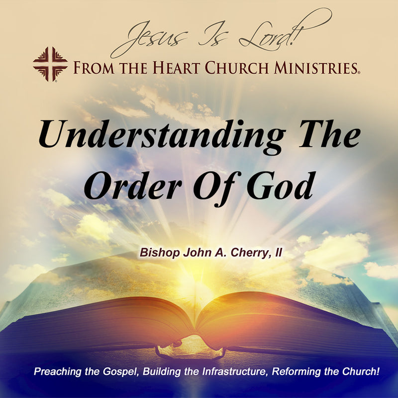 Understanding The Order Of God