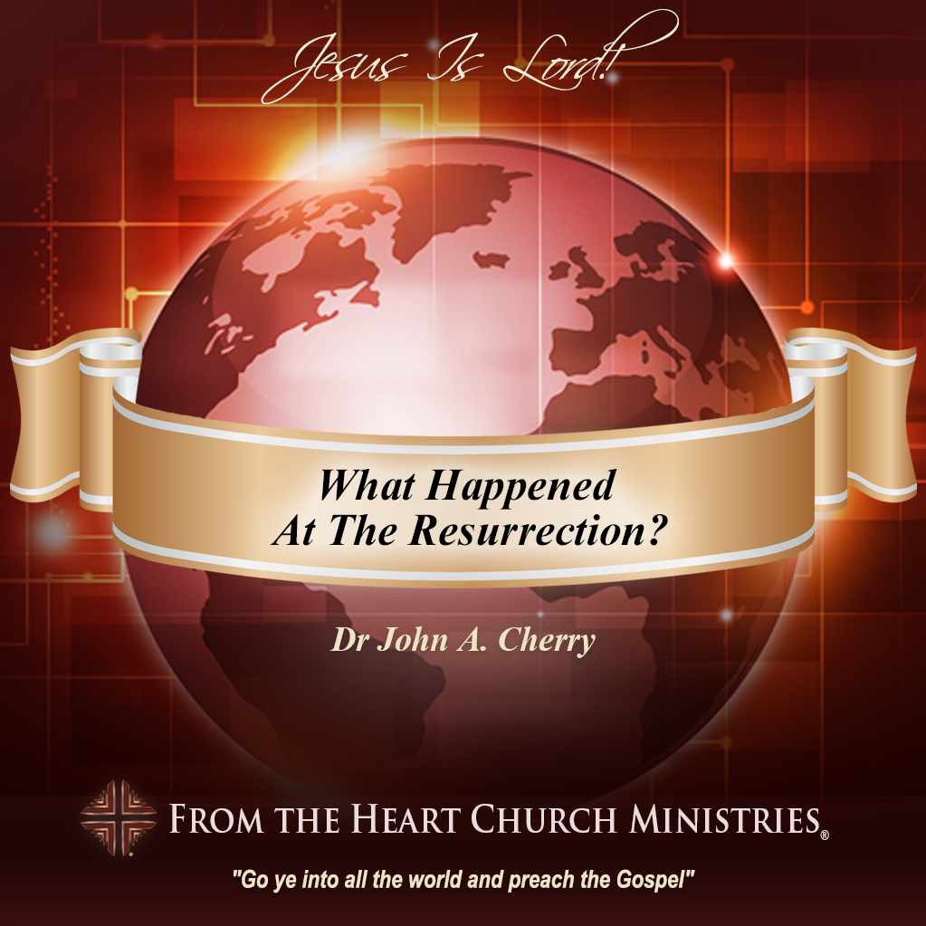 What Happened At The Resurrection?