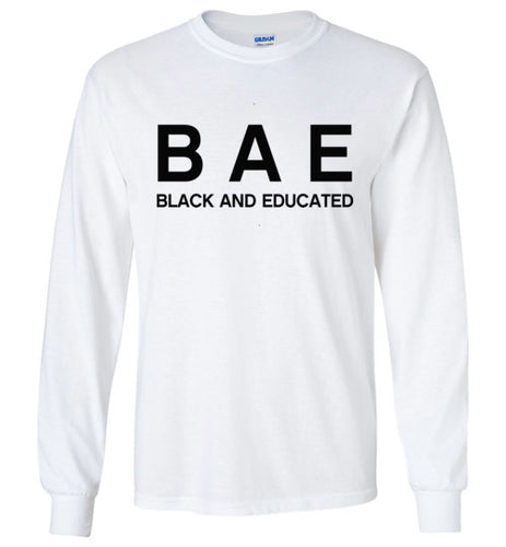 Black And Educated BAE Black