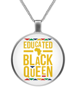 Educated Black history Queen Necklaces