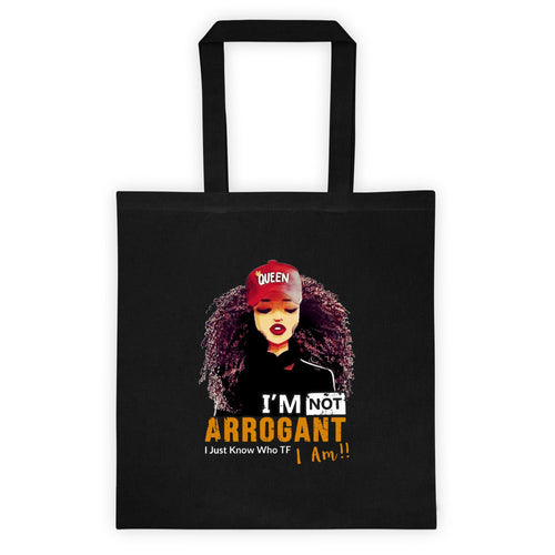 I'm Not Arrogant Tote bag