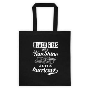 Black Girls Are Sunshine Tote bag