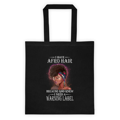 I Have Afro Hair Tote bag