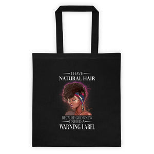 I Have Natural Hair Tote bag