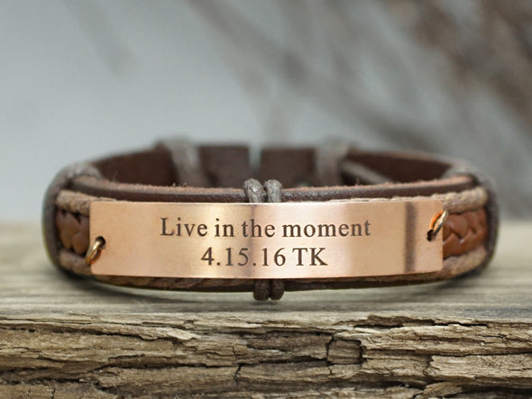 Custom Mens Leather Bracelet, Engraved Bracelet- Live in the moment