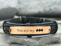 You are My Batman Bracelet, Superhero Bracelet, Fathers Day Gift, Custom Mens Engraved Leather Cuff