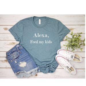 Graphic Tee (Alexa, Feed My Kids)